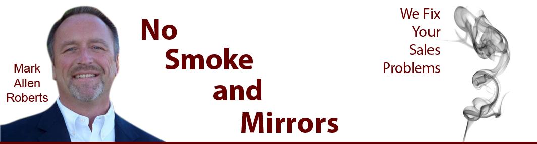 No Smoke and Mirrors